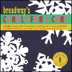 Broadway's Carols For a Cure